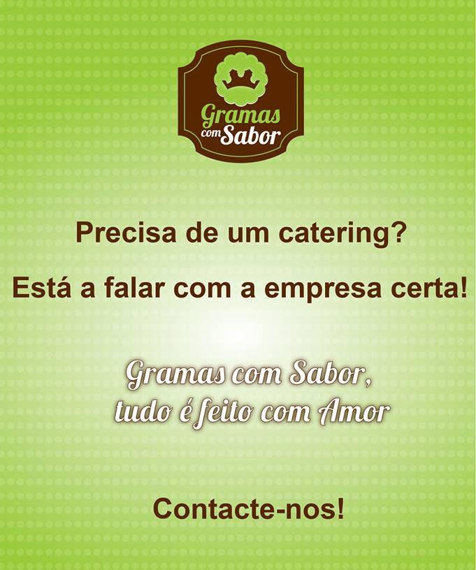 Boa tarde!!! Sabia que realizamos serviço de catering? Saiba mais AQUI http://www.gramascomsabor.com/servico-de-catering-nos-fazemos/
