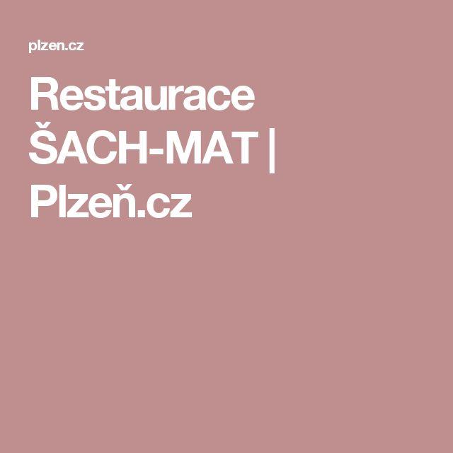 Restaurace ŠACH-MAT | Plzeň.cz