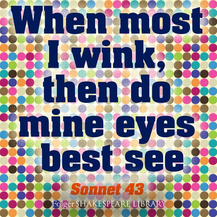 sonnet 43 shakespeare ما للنّوى ذّنْبٌ، ومَنْ أهوى مَعي، إنْ غابَ عنْ إنسانِ عيني فهوَ في namibdesert2  shakespeare sonnet 43 when most i wink, then do mine eyes best see.
