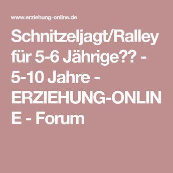 Schnitzeljagt/Ralley für 5-6 Jährige?? - 5-10 Jahre - ERZIEHUNG-ONLINE - Forum