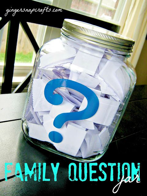 jar of questions to ask your family at dinner time. make dinner fun!