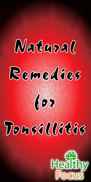 Home Treatments for Tonsillitis include Peppermint essential oil, Salt Water, Compresses, Honey, Sage and Echinacea , Slippery Elm, Ginger and Turmeric Milk