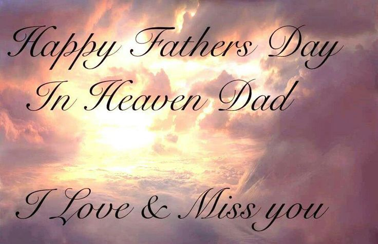 Happy Fathers Day in Heaven Daddy's Girl Pinterest
