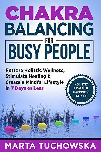 Chakras: Chakra Balancing for Busy People: Restore Holist... https://www.amazon.com/dp/B010HKU9Z8/ref=cm_sw_r_pi_dp_Tfjvxb4ZWMZZ5