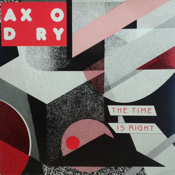 Axodry The Time Is Right Vinyl 12 45 Rpm Discogs Synth Pop Vinyl Time