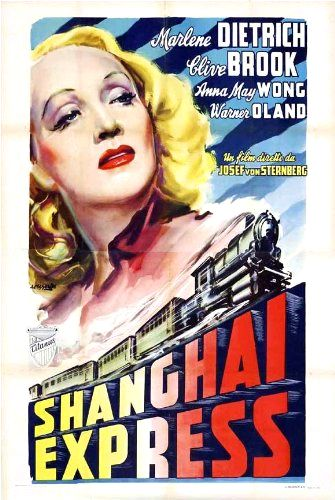 """Directed by Josef von Sternberg.  With Marlene Dietrich, Clive Brook, Anna May Wong, Warner Oland. Many passengers on the Shanghai Express are more concerned that the notorious Shanghai Lil is on board than the fact that a civil war is going on that may make the trip take more than three days. The British Army doctor, Donald Harvey, knew Lil before she became a famous """"coaster."""" A fellow passenger defines a coaster as """"a woman who lives by her wits along the China coast."""" When Chinese ..."""