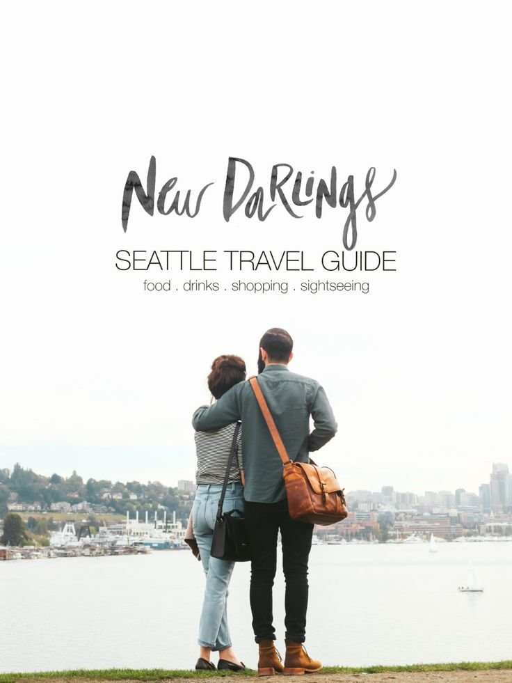 New Darlings Seattle Travel Guide