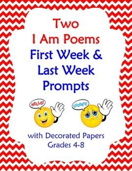 Two versions of I AM poems for the end of the year or the beginning. Prompts for extended responses have been added to the line starters.  For example:I loved...(something you really liked a lot about school this year) or I worry... (something you are uncertain about this coming year). Packet features:--student instructions with different prompts (17 lines) for each version, complete lesson plan for descriptive writing, and decorated sheets for drafts or final copies.  From Debbi Kapp $