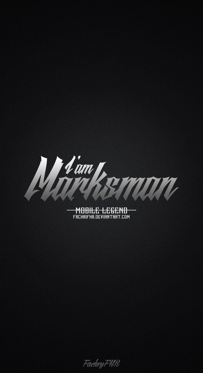 Wallpaper Phone Role Marksman Mobile Legend By FachriFHR