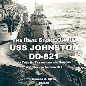 """Another must-listen from my #AudibleApp: """"The Real Story of the USS Johnston DD-821: As Told by the Officers and Sailors Who Served Aboard Her"""" by George A Sites, narrated by CAPT Kevin F. Spalding USNR-Ret."""