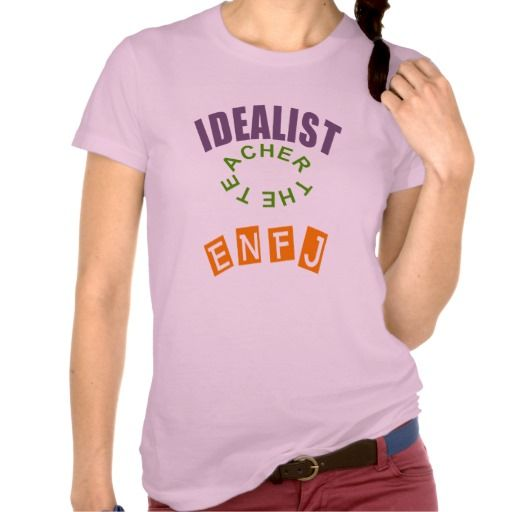 ENFJ Idealist personality type T-shirts AND many other items.
