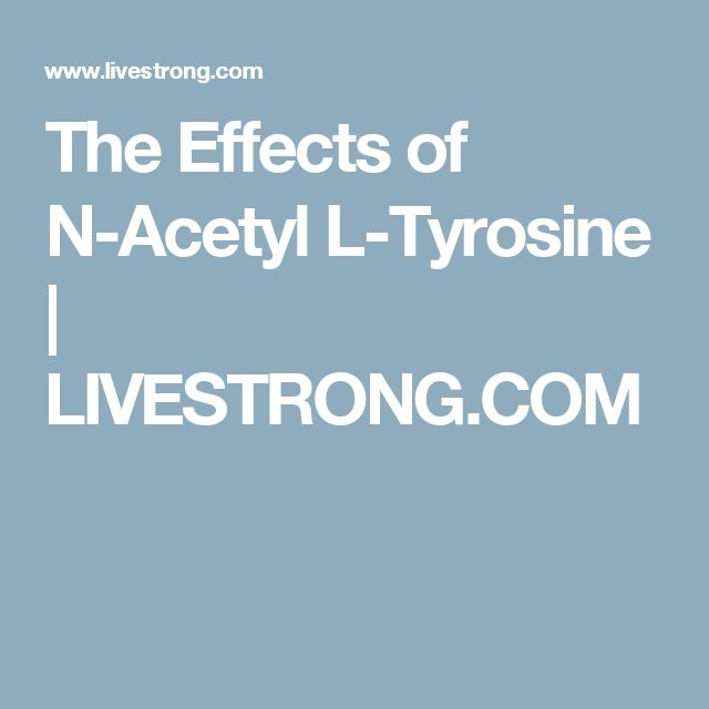 The Effects of N-Acetyl L-Tyrosine | LIVESTRONG.COM