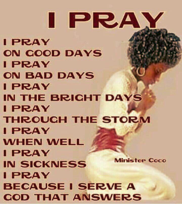 When do I pray? Always.