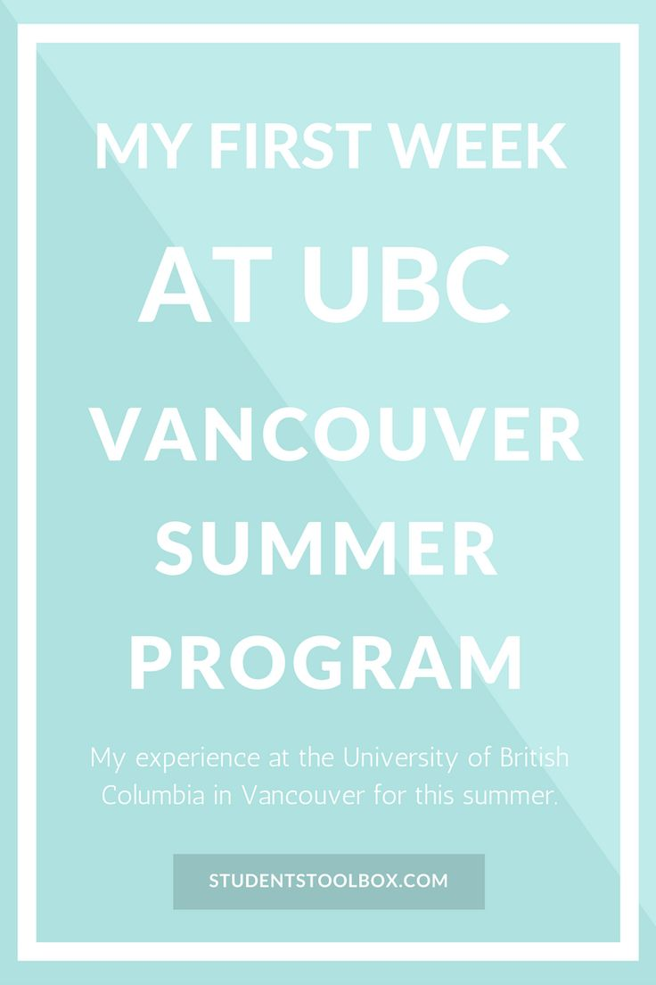 My First Week at UBC Vancouver Summer Program
