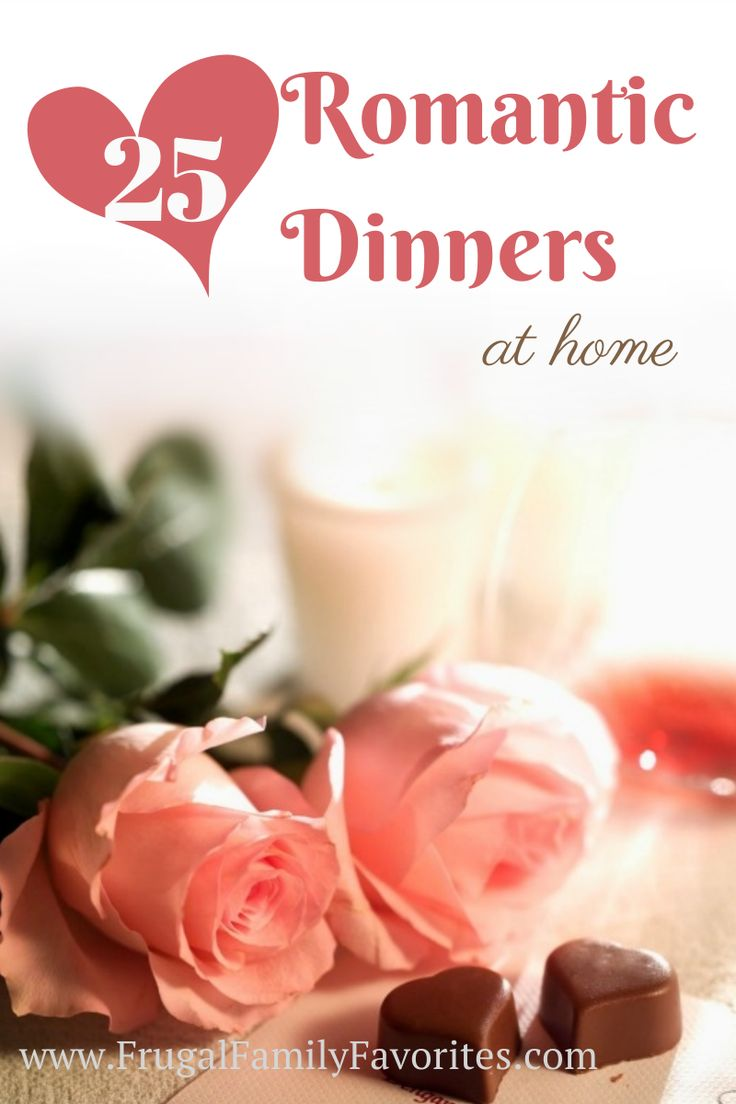 Delicious! Romantic dinners that a home chef can prepare.