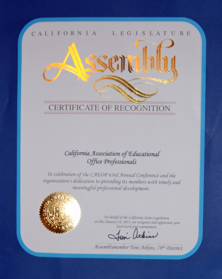"Honored by Assemblymember Toni Atkins, 78th District ""In celebration of the 63rd CAEOP Annual Conference and the organizations dedication to providing its members with timely and meaningful professional development."""