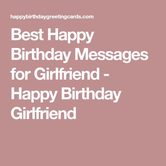 Best Happy Birthday Messages for Girlfriend - Happy Birthday Girlfriend
