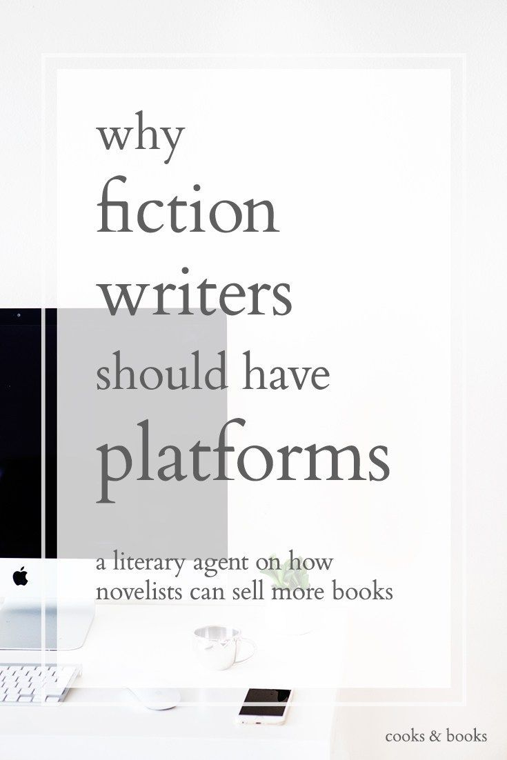 An inside look at why fiction writers should have author platforms! Tips from both a literary agent and a fiction writer on how to balance writing time and marketing time, without losing your mind! http://cooksplusbooks.com/2016/03/01/do-fiction-writers-need-a-platform/?utm_content=buffer78791&utm_medium=social&utm_source=pinterest.com&utm_campaign=buffer