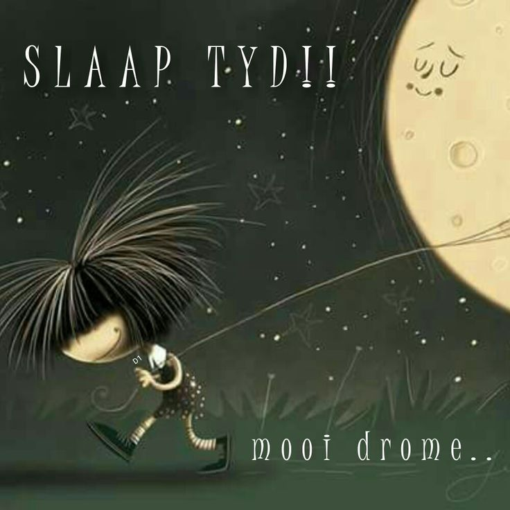 SLAAP TYD! mooi drome