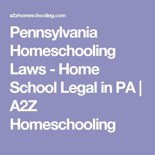 Pennsylvania Homeschooling Laws - Home School Legal in PA | A2Z Homeschooling