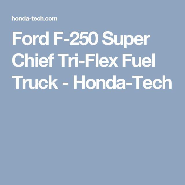 ford f 250 super chief tri flex fuel truck honda tech. Cars Review. Best American Auto & Cars Review
