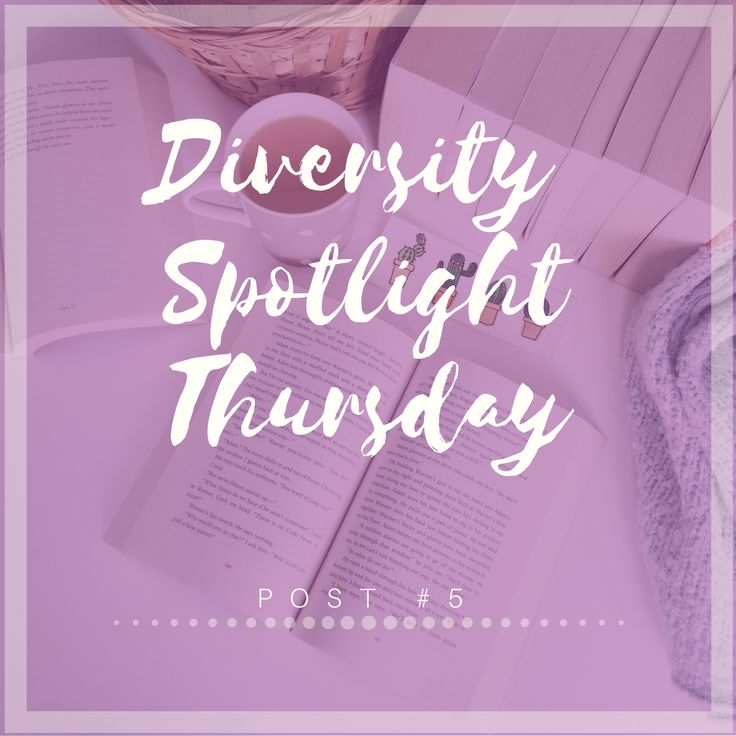 DIVERSITY SPOTLIGHT THURSDAY | POST #5