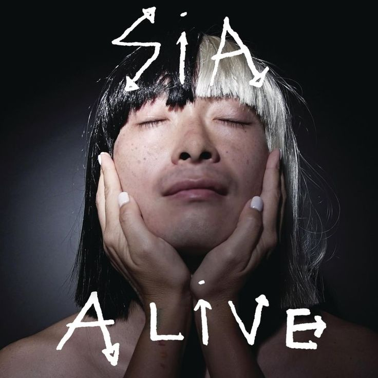 Alive by Sia - Alive