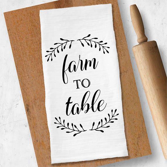 Farm To Table Tea Towel, Farmhouse Tea Towel, Flour Sack Tea Towel, Dish Towel, Kitchen Towel, Farmh