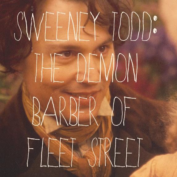 Sweeney Todd: The Demon Barber of Fleet StreetSweeney Todd, Fleet Street, Favorite Movie, Demons Barbers