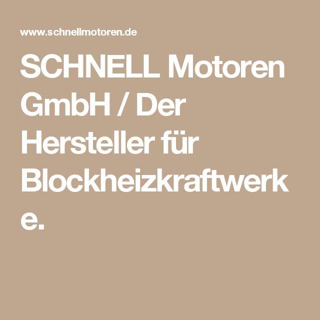 SCHNELL Motoren GmbH / Der Hersteller für Blockheizkraftwerke.