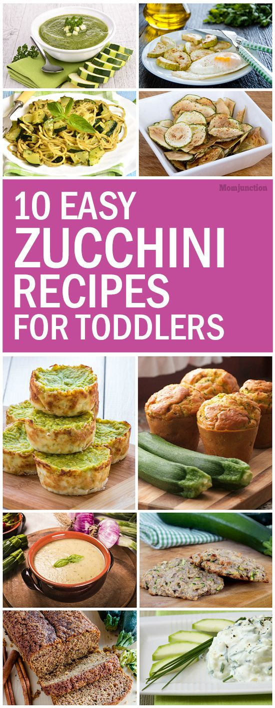 10 Easy Zucchini Recipes For Toddlers