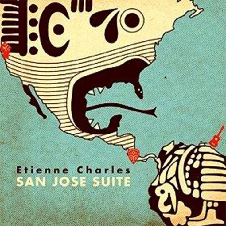 Etienne Charles: 'Boruca' and other songs from 'San Jose Suite'  (2016)