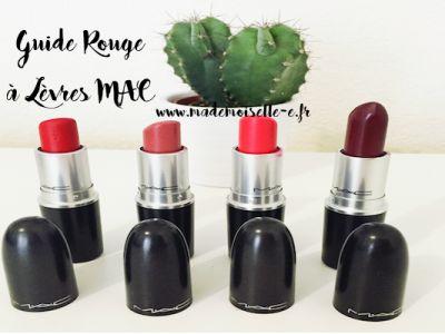 Blog beauté revues Mademoiselle E comment choisir ces rouges à lèvres MAC