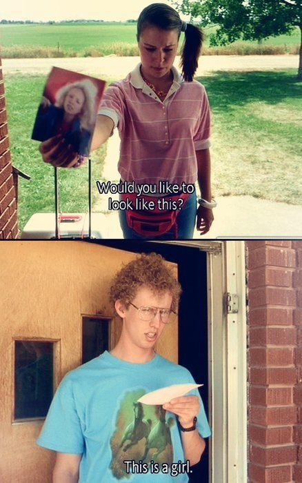 This is a girl - Napoleon Dynamite