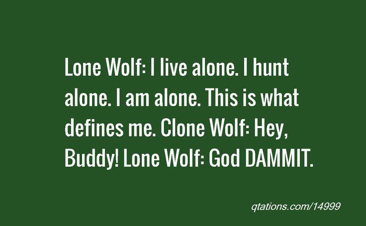 Lone Wolf Hangover Movie Quotes. QuotesGram