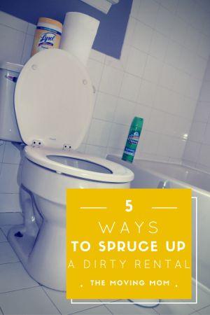 5 Ways to Spruce Up a Dirty Rental from www.themovingmom.com #rentalhouse #diy #tips #cleaningtips