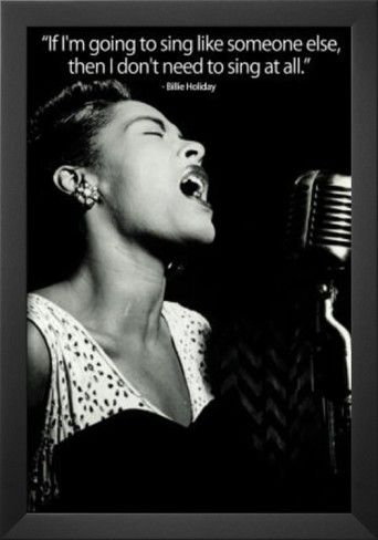 Billie Holiday - 'Yes, the more mature I become, the more I tend to be just me!'