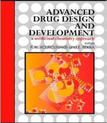 Advanced Drug Design And Development: A Medicinal Chemistry Approach By P N Kourounakis PDF