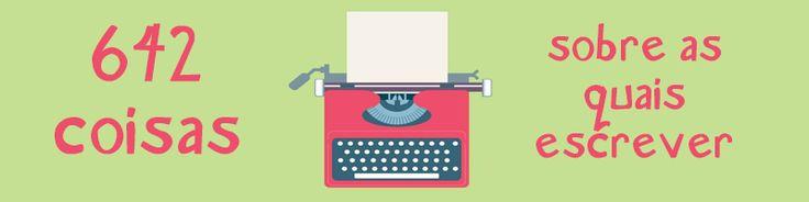 642 coisas sobre as quais escrever é um desafio que foi criado em 24h por 35 escritores. Confira a minha resposta ao primeiro desafio.