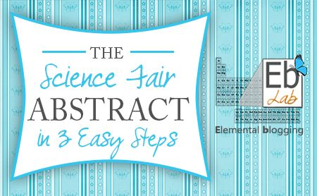 Need to know how to write a science fair abstract for your project? Check out these three easy steps to write one, including a FREE printable!