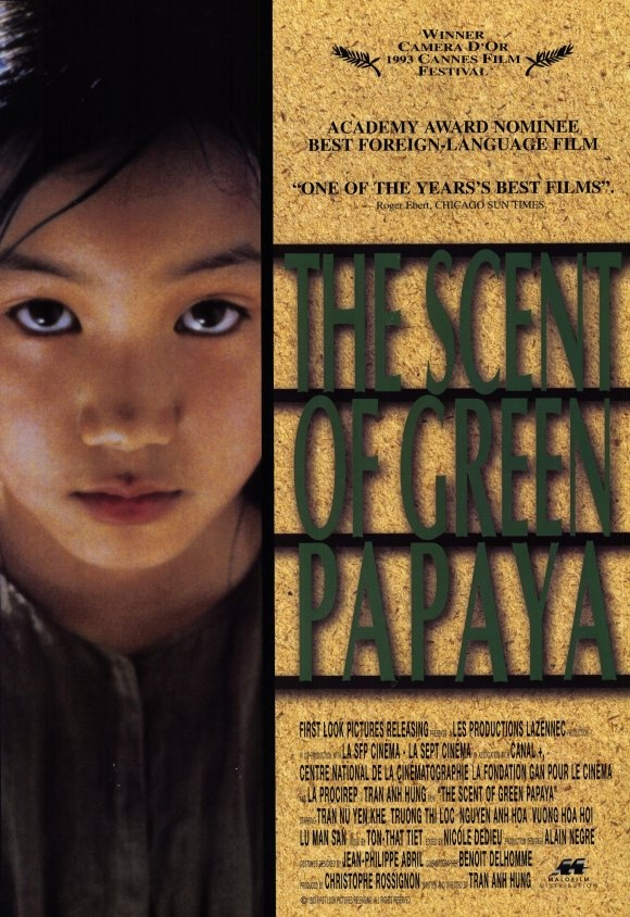 23 - The Scent of the Green Papaya Mùi đu đủ xanh, directed by Tran Anh Hung (director of Norwegian Wood). A very beautiful film that focused on details of life from the perspective of the servant girl. Storyline is a very simple life/love story that might as well be a completely silent film. I doubt there's more than 20 lines of dialogue in this entire film. However, I didn't really enjoy the music which is about 95% of the movie since there's minimal dialogue. 4.5/5