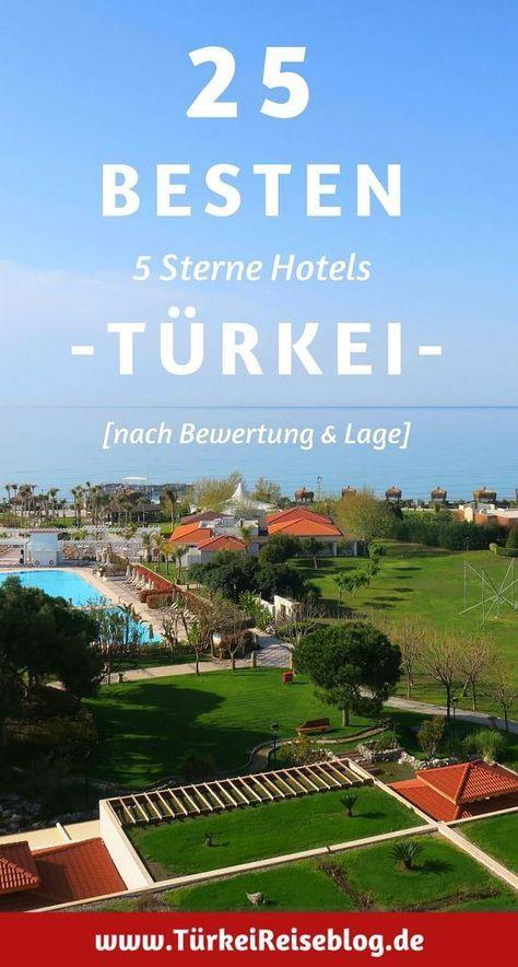 25 besten 5* Sterne Hotels in der Türkei! (2018) - (nach Gästebewertung)
