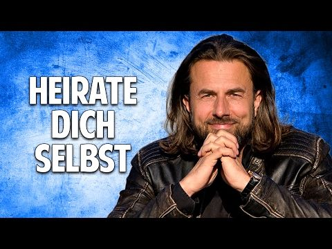 HEIRATE DICH SELBST: Der radikale Weg zur Selbstliebe - Veit Lindau - YouTube