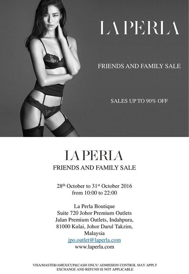 28 Oct-1 Nov 2016: Johor Premium Outlets La Perla Family & Friend Sale