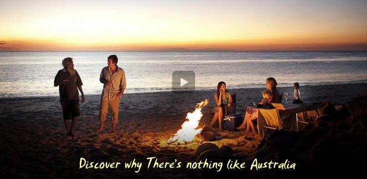 Tourism Australia - Discover why there is nothing like Australia