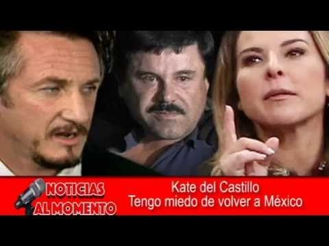 "Entrevista exclusiva con Kate del Castillo: ""Tengo pánico de volver a Mé..."