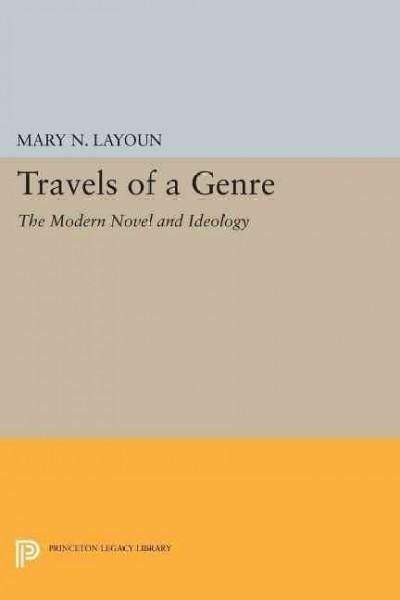 Travels of a Genre: The Modern Novel and Ideology