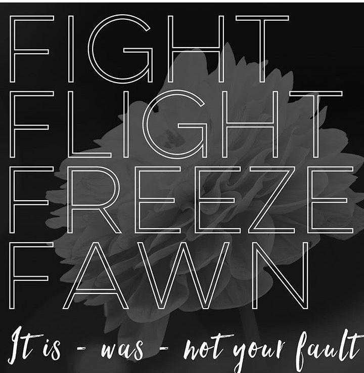 Fight Flight Freeze Fawn. The 4Fs of Trauma Response.