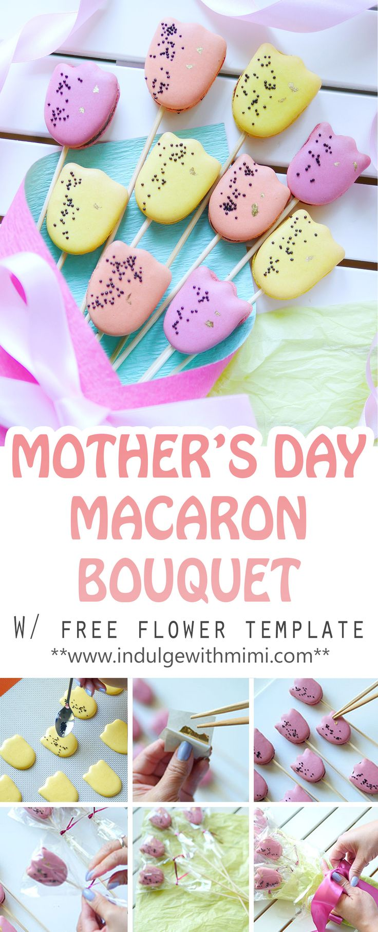 Surprise mom on Mother's Day with a handmade macaron bouquet. Includes free template and recipe.