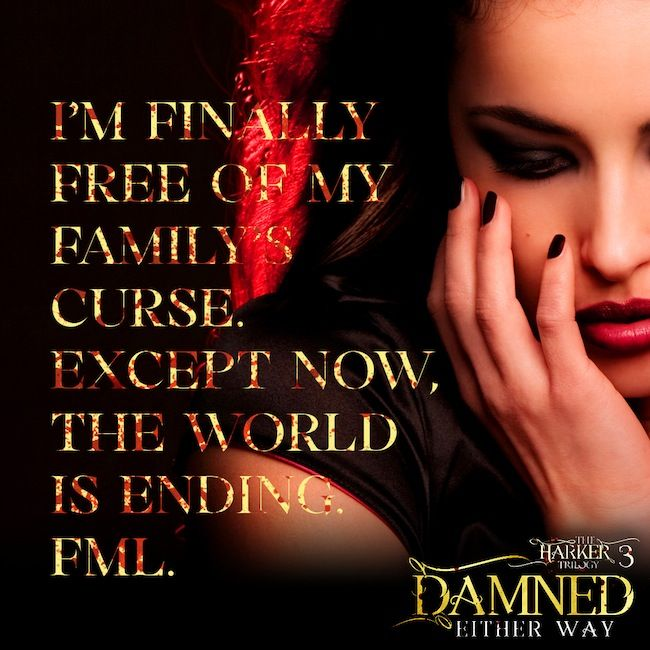 Damned Either Way (The Harker Trilogy, #3) by Erin Hayes  1